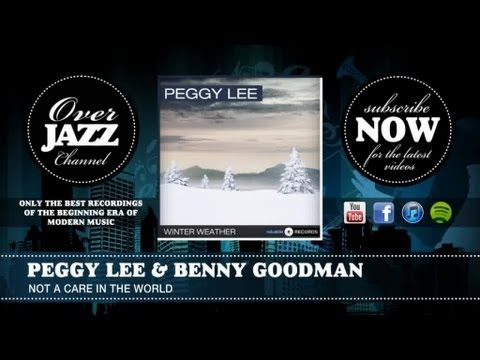 peggy lee benny goodman not a care in the world