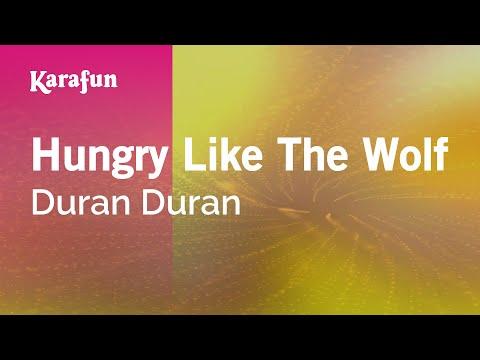 Duran Duran Lyrics - Hungry Like The Wolf