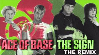 "ACE OF BASE ""The Sign"" [The Remix Short Edit] (1993)"