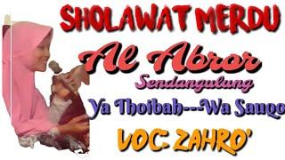 AL ABROR SENDANGULUNG TERBARU- Yaa thoibah- wa sauqo- ADS Audio mojoagung