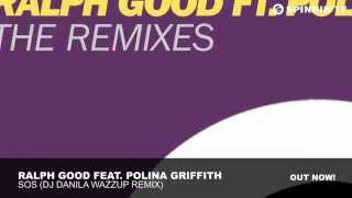 Ralph Good feat. Polina Griffith - SOS (DJ Danila Wazzup Remix)