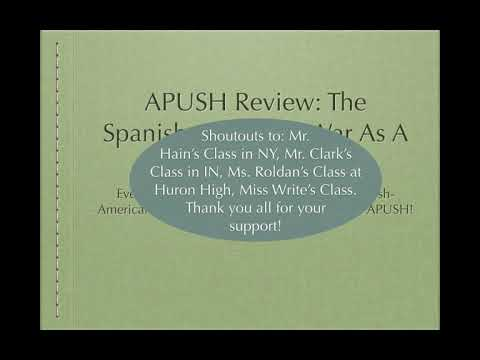 APUSH Review: The Spanish-American War As A Turning Point