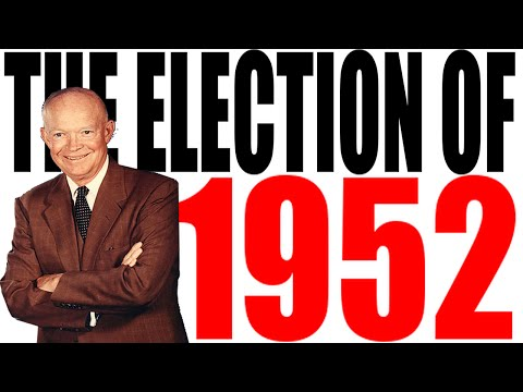 The 1952 Election Explained