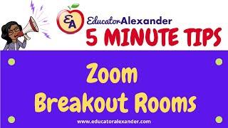 Zoom Breakout Rooms