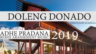 DOLENG DONADO ( Adhe Pradana Aransement Music ) Culture 2019