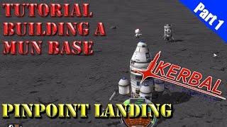 kerbal Space Program  - Mun Base Tutorial - Part 4 - Base Mods