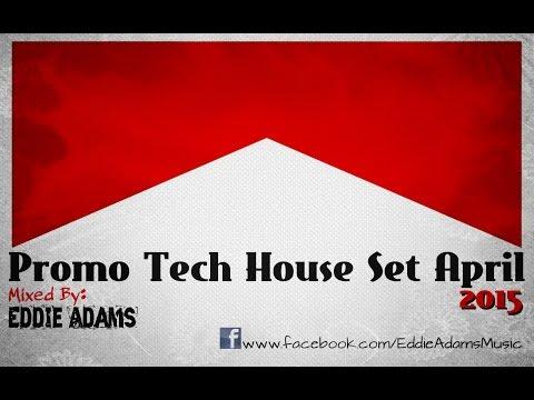 Eddie Adams @ Promo Tech House Set April 2015