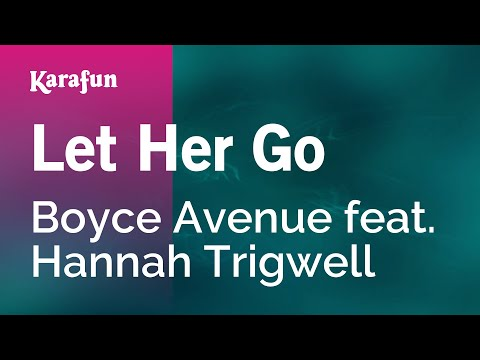 Karaoke Let Her Go - Boyce Avenue Feat. Hannah Trigwell *