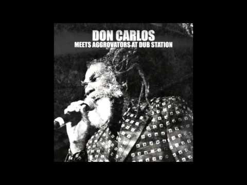 Don Carlos Meets Aggrovators at Dub Station (Full...