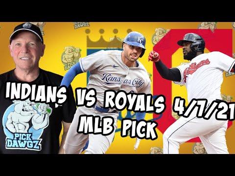 Cleveland Indians vs Kansas City Royals 4/7/21 MLB Pick and Prediction MLB Tips Betting Pick