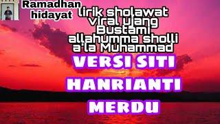 Download Lirik sholawat viral Ujang Bustami dan arti  versi siti hanriyanti merdu