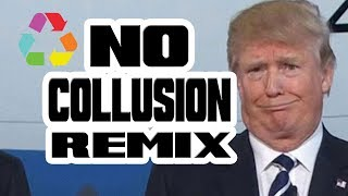 No Collusion Remix
