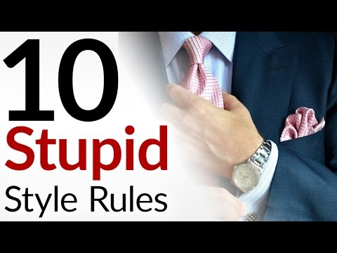 10 STUPID Style Rules | Men's Fashion Tips That Make No Sense | Outdated Menswear Guidelines