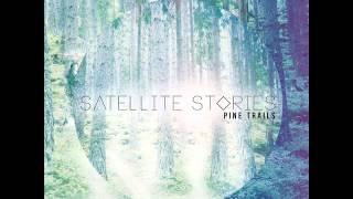 Satellite Stories | Australia (Don't Ever Let Her Go)