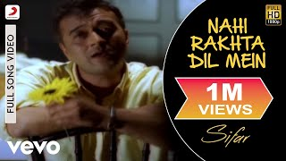 Nahi Rakhta Dil Mein - Official Full Song | Sifar | Lucky Ali