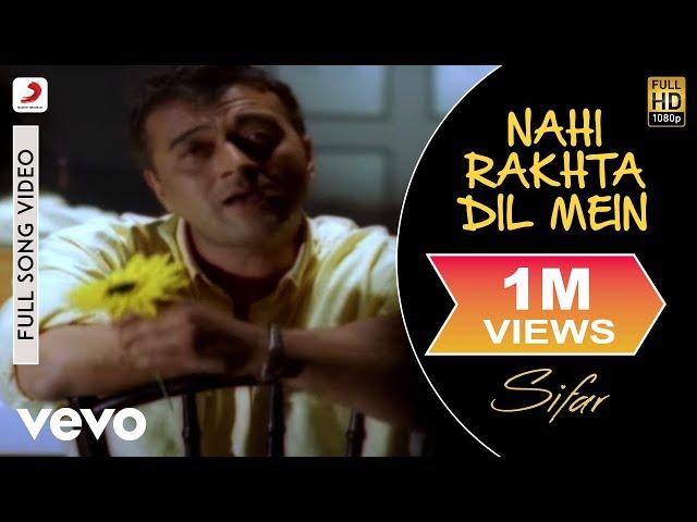Nahi Rakhta Dil Mein - Official Full Song | Sifar | Lucky Ali