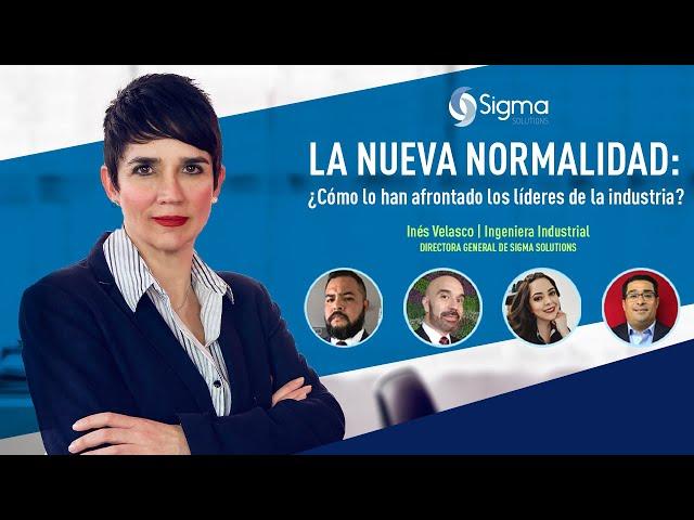 La Nueva Normalidad: ¿Cómo lo han afrontado los líderes de la industria?