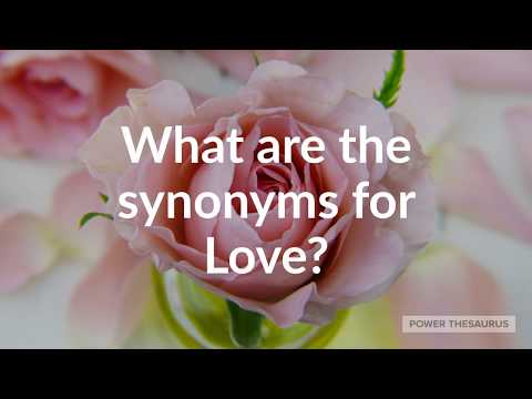 Synonyms For Love (with Pronunciation)