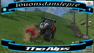farming simulator 2013 / The Alps /SAISON 2 / Forest Edition / EP 6
