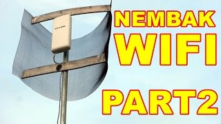 Nembak Wifi Part 2 VLOG39