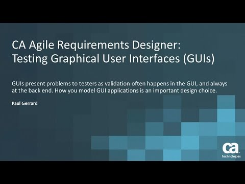 CA Agile Requirements Designer: Testing Graphical User Interfaces (GUIs)