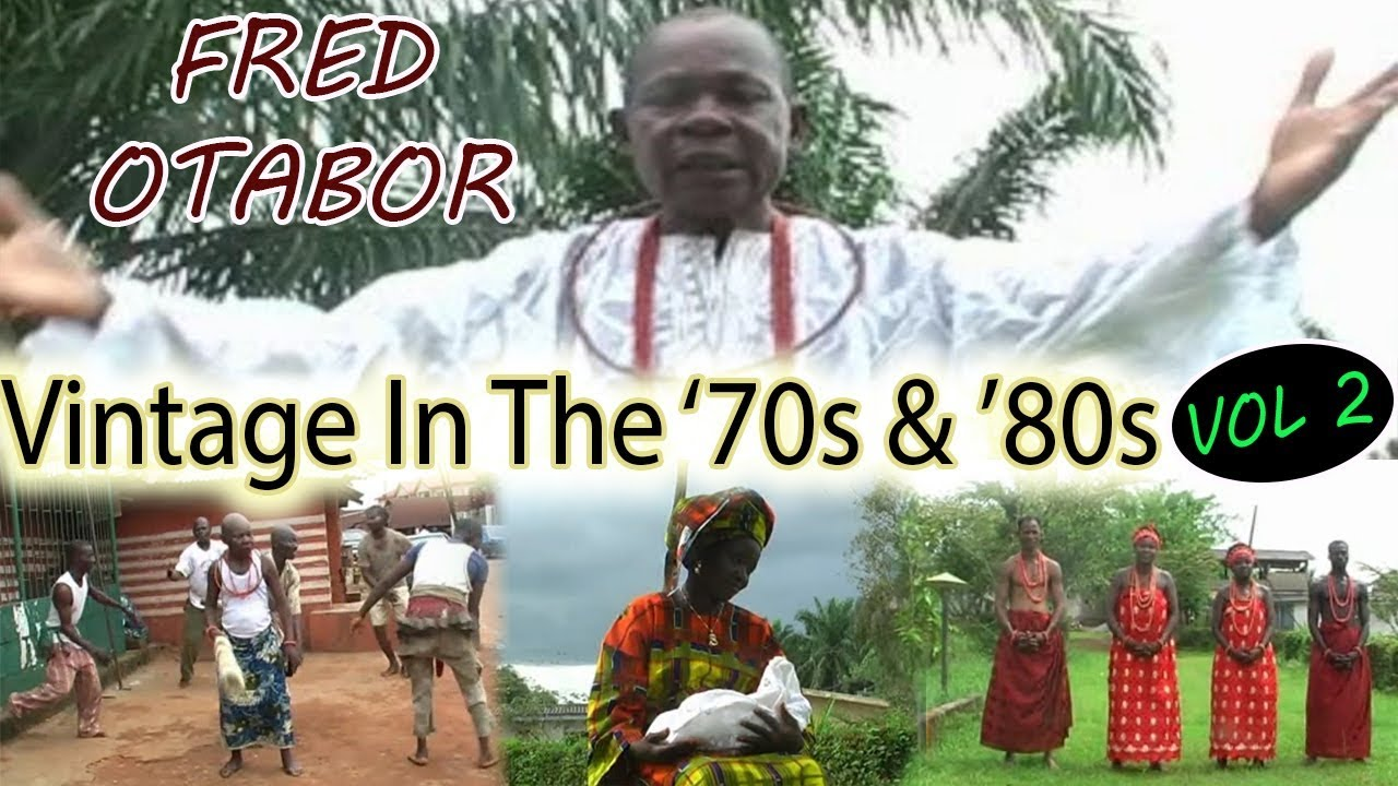 Edo Music Old School▻ Fred Otabor Vintage in the '70s & '80s vol 2