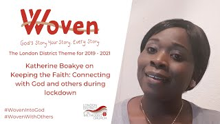 Katherine Boakye on keeping the faith during lockdown