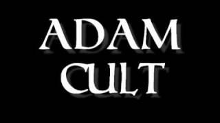 ADAM CULT