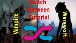 Skyrim Dawnguard: Switch Between Vampire Lord/Werewolf