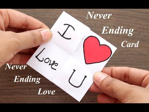 DIY - NEVER ENDING CARD FOR NEVER ENDING LOVE || ENDLESS CARD