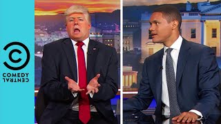 Trevor Sits Down With President Trump | The Daily Show With Trevor Noah