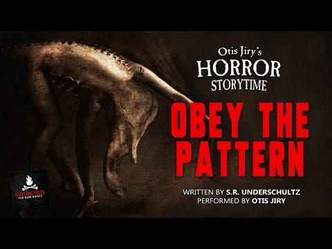 "CREEPYPASTA ASMR HORROR STORYTIME: ""Obey the Pattern"" by S.R. Underschultz"