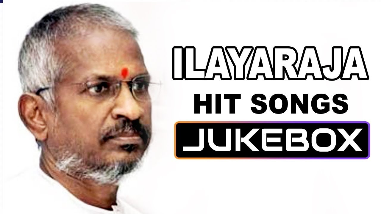 Download Ilayaraja Tamil Mp3 Songs Free Download Free MP3, 3GP, MP4