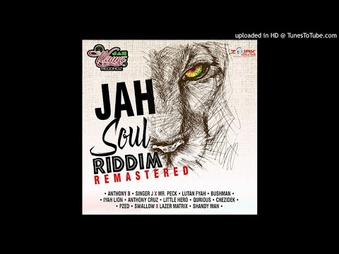 Jah Soul Riddim Mix (Full, Nov 2019) Feat. Anthony B, Lutan Fyah, Chezidek, Bushman, Anthony Cruz...