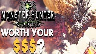 Monster Hunter World - Worth Your Money?
