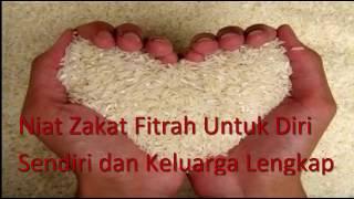 Video Bacaan Niat Zakat Fitrah Untuk Diri Sendiri dan Keluarga Lengkap download MP3, 3GP, MP4, WEBM, AVI, FLV Agustus 2018