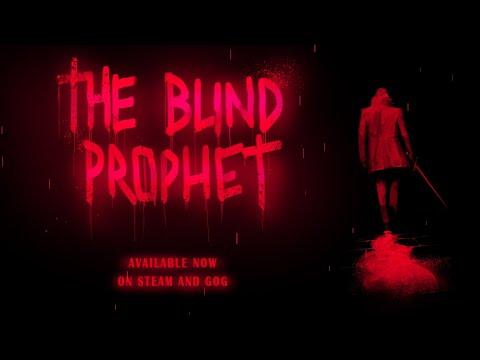 The Blind Prophet - Launch trailer