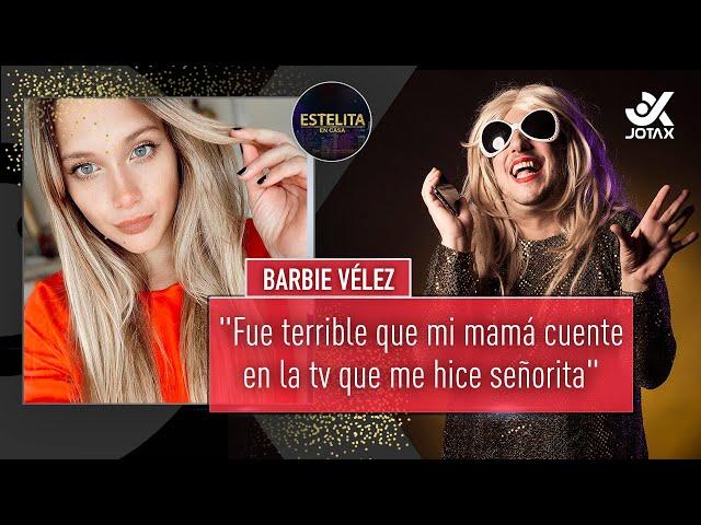 #EstelitaEnCasa con Barbie Vélez🔥- PROGRAMA COMPLETO