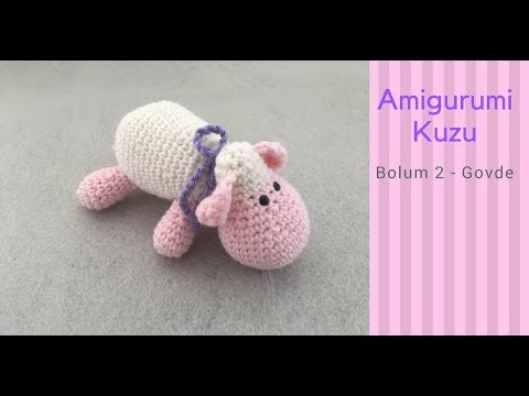 Amigurumi Kuzu Yapımı |Amigurumi Sheep Tutorial | Part 1 ... | 360x480