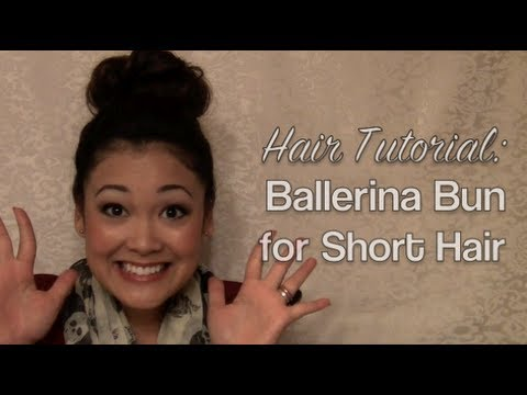 Hair Tutorial Ballerina Bun For Short