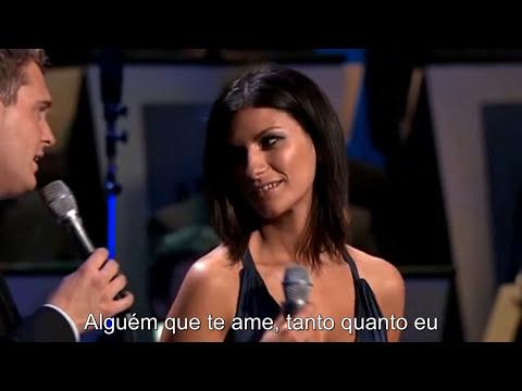 Michael Buble & Laura Pausini - You'll Never Find Another Love Like Mine (Legendado Português)