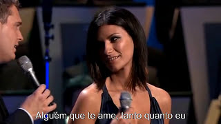 Michael Buble & Laura Pausini - You
