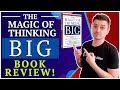 """""""THE MAGIC OF THINKING BIG"""" - THE TRUTH ABOUT HACKING YOUR SUCCESS!"""