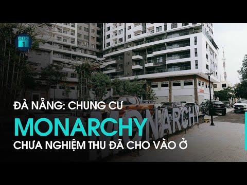 Đà Nẵng: Chung cư Monarchy chưa nghiệm thu đã cho người dân vào ở    VTC1