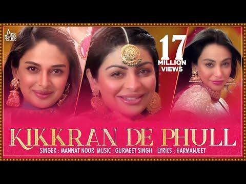 Kikkaran De Phull - Munda Hi Chahida | (Full HD) | Mannat Noor | Neeru Bajwa | Harish Verma