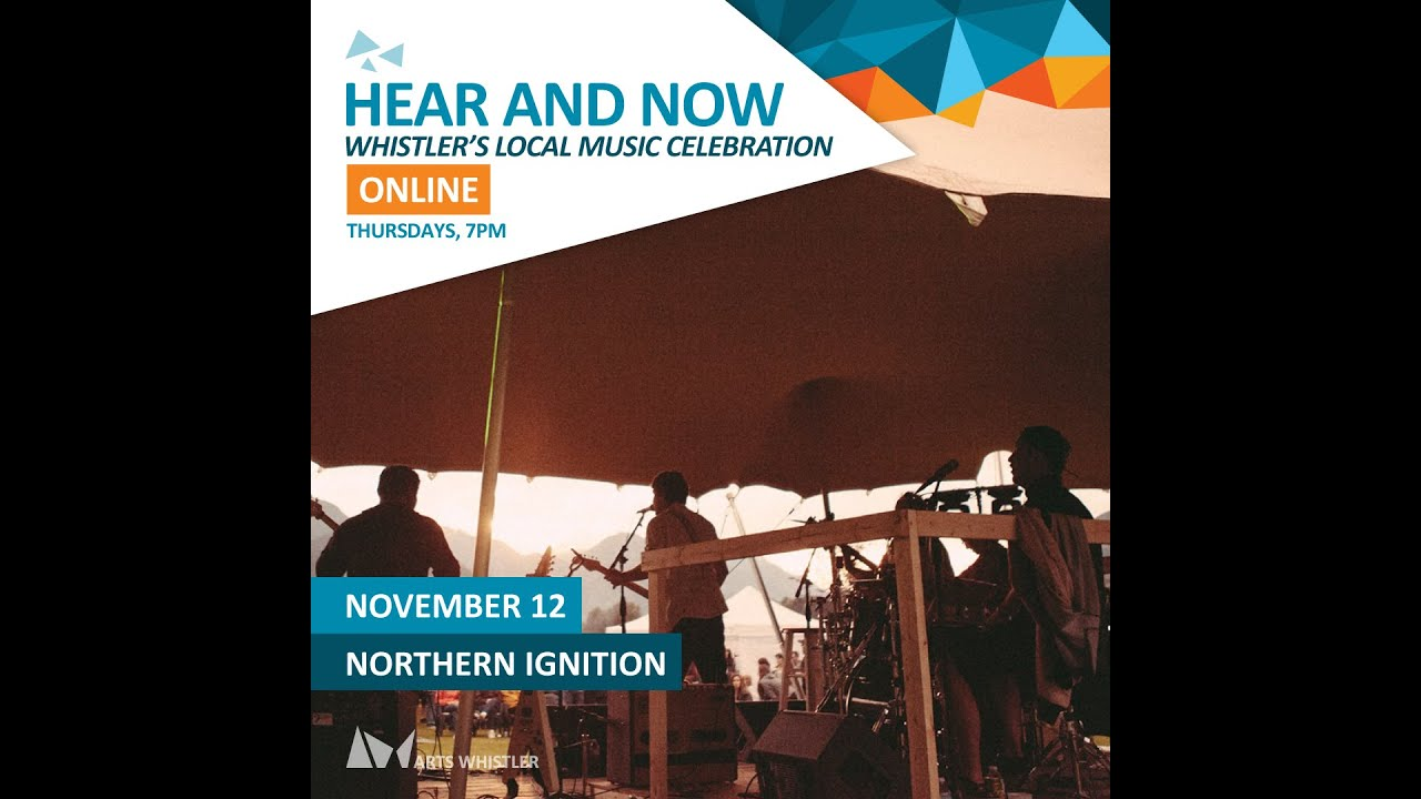 Northern Ignition | Hear & Now: Whistler's Local Music Celebration