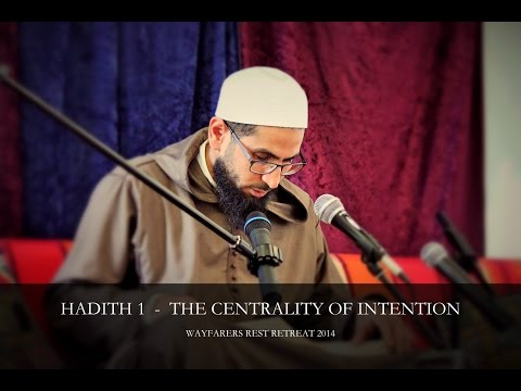 Centrality of Intention - Shaykh Sjaad Hussain
