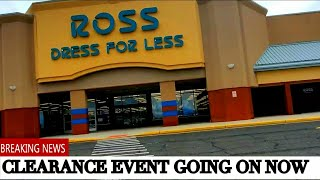 ROSS CLEARANCE EVENT HAPPENING NOW!  ITEMS AS LOW AS .49 CENTS...LET'S