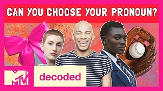 Can You Choose Your Own Pronouns Ft. Patti Harrison Decoded MTV