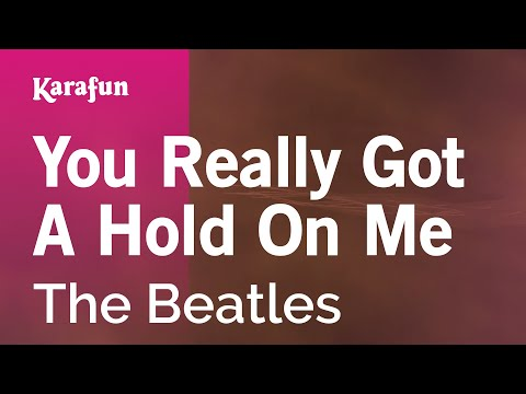 Karaoke You Really Got A Hold On Me - The Beatles *